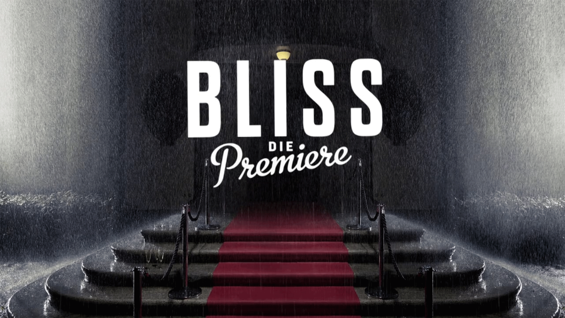 BLISS – Show Trailer / DVD Production