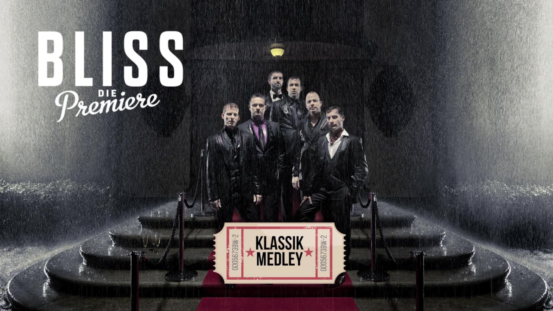 BLISS – Klassik Medley / DVD Produktion
