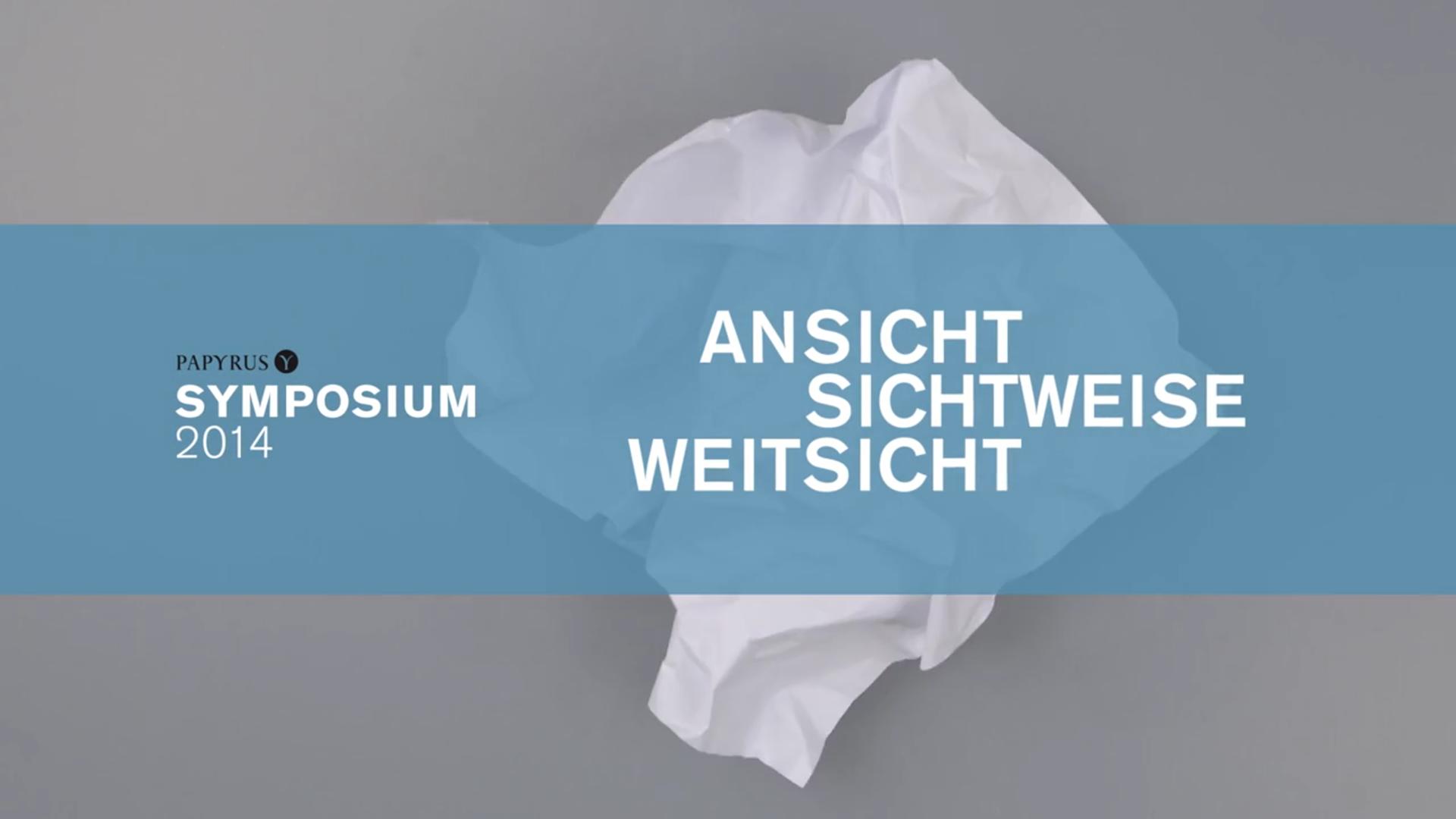 PAPYRUS AG – Symposium